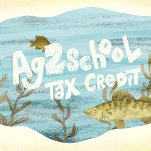 Ag2School Tax Credit