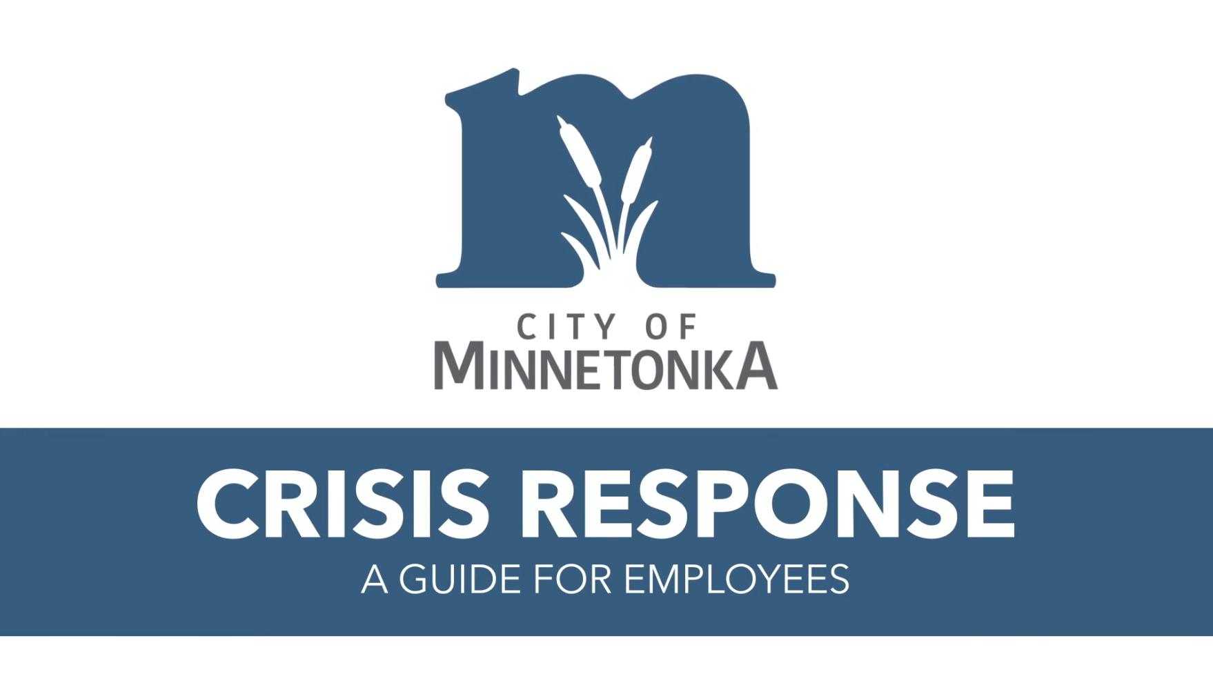 City of Minnetonka Crisis Response